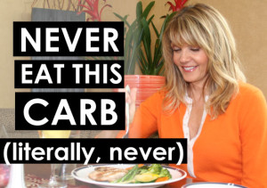 NEVER-EAT-THIS-CARB
