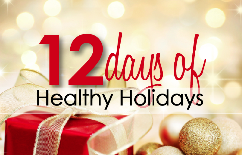 12 Days of Healthy Holidays
