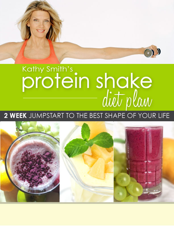 Kathy Smith's Protein Shake Diet Plan
