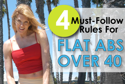 4-must-follow-rules-for-flat-abs-over-40