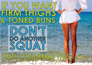if-you-want-firm-thighs-and-toned-buns-dont-do-another-squat-until-you-read-this