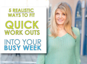 5-REALISTIC-WAYS-TO-FIT-QUICK-WORKOUTS-INTO-YOUR-BUSY-WEEK