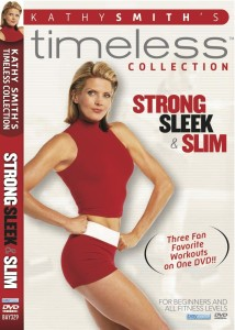 Kathy Smith Strong Sleek and Slim