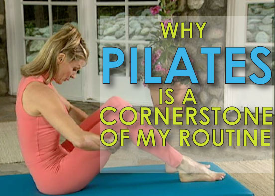 why-pilates-is-a-cornerstone-of-my-routine