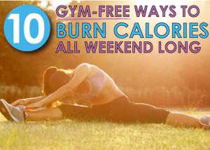 10-gym-free-ways-to-burn-calories-all-weekend-long