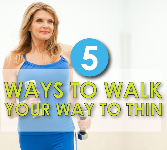 5-ways-to-walk-your-way-to-thin