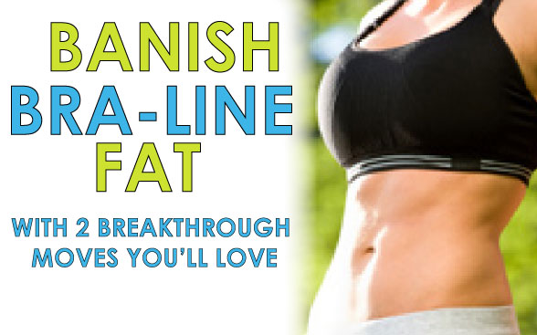 banish-bra-line-fat-with-2-breakthrough-moves-youll-love
