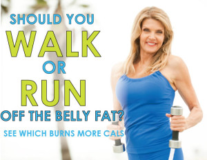 should-you-walk-or-run-off-the-belly-fat 2