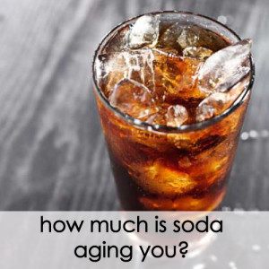 how-much-is-soda-aging-you