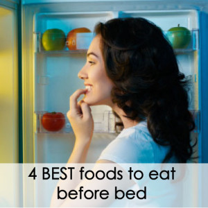 4-best-foods-to-eat-before-bed