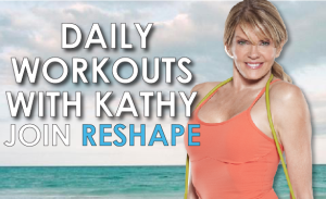 Daily workouts with Kathy Join ReShape