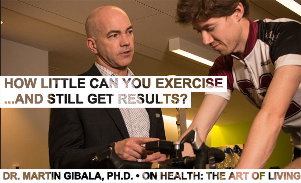 Episode 4 | Dr. Martin Gibala | Does 1-Min of High Intensity Exercise Equal 45-Mins of Moderate Exertion?