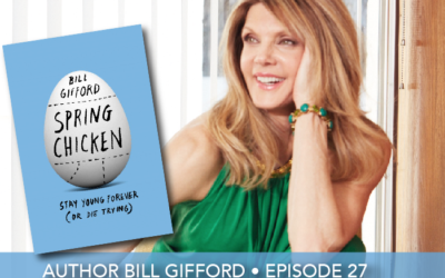 Episode 27 | Bill Gifford | Stay Young Forever