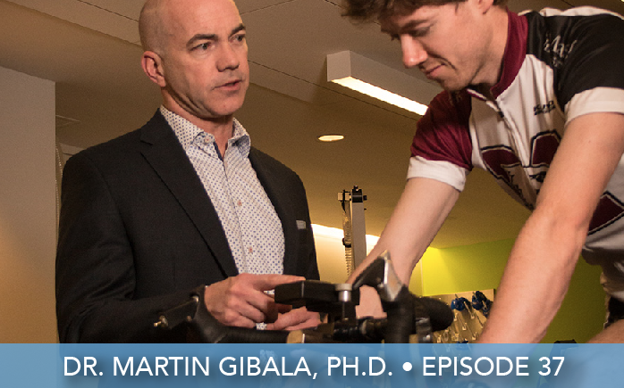 Episode 37 | Dr. Martin Gibala, Ph.D. | Exercise Snacking