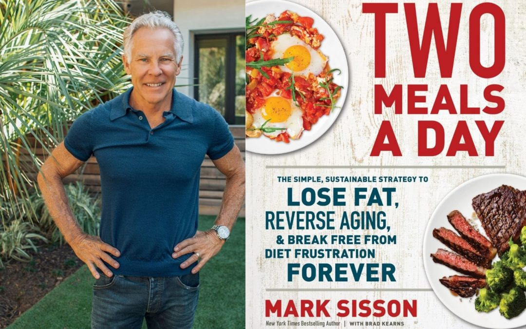 Episode 95 | Mark Sisson | Two Meals a Day